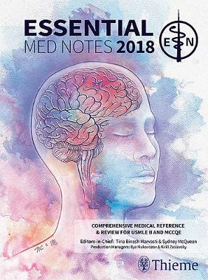 Essential Med Notes 2018 - Tina Binesh-Marvasti