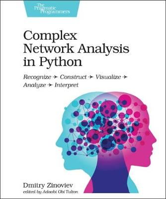 Complex Network Analysis in Python - Dmitry Zinoviev
