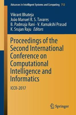 Proceedings of the Second International Conference on Computational Intelligence and Informatics - Vikrant Bhateja