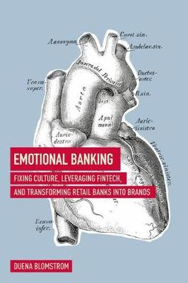 Emotional Banking - Duena Blomstrom