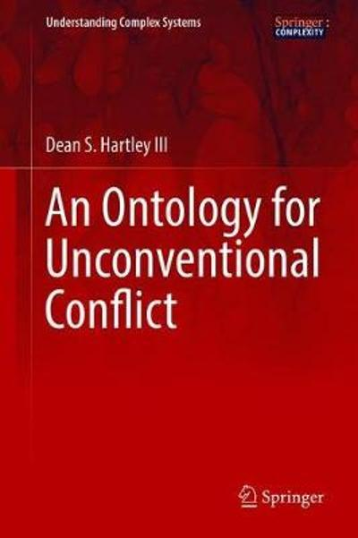 An Ontology for Unconventional Conflict - Dean S. Hartley III