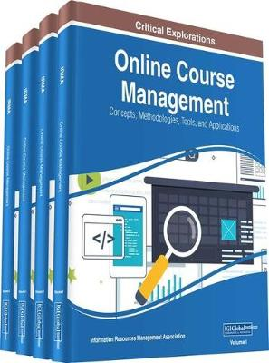 Online Course Management: Concepts, Methodologies, Tools, and Applications - Information Resources Management Association