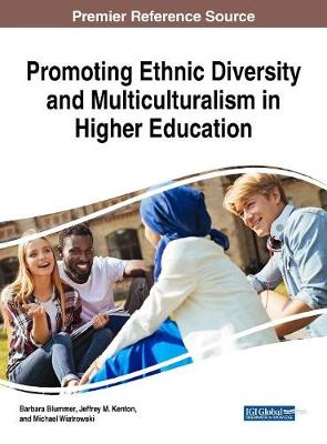 Promoting Ethnic Diversity and Multiculturalism in Higher Education - Barbara Blummer