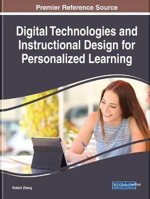 Digital Technologies and Instructional Design for Personalized Learning - Robert Zheng
