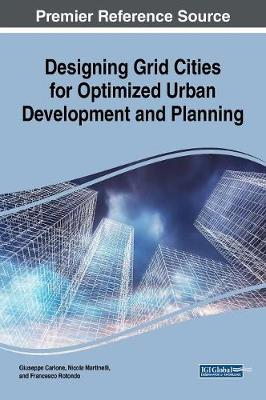 Designing Grid Cities for Optimized Urban Development and Planning - Guiseppe Carlone