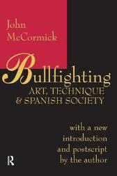 Bullfighting - John McCormick