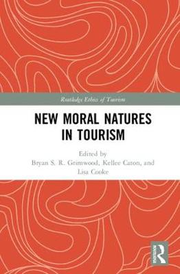 New Moral Natures in Tourism - Lisa Cooke