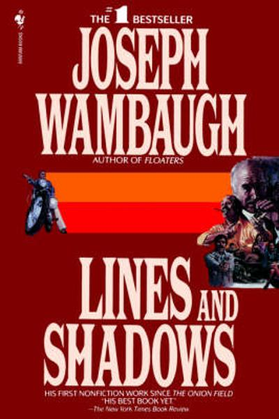 Lines and Shadows - Joseph Wambaugh