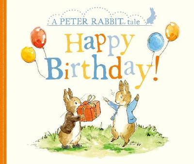 Peter Rabbit Tales - Happy Birthday - Beatrix Potter