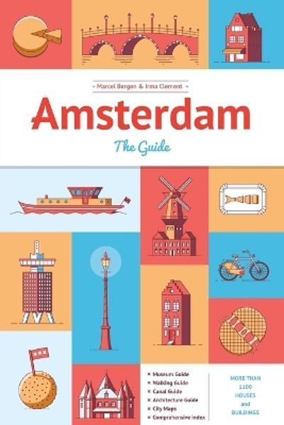Amsterdam the Guide - Marcel Bergen