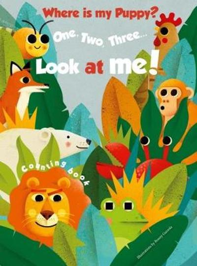 1, 2, 3 Look At Me! Counting Book: Where is my Puppy - Ronny Gazzola