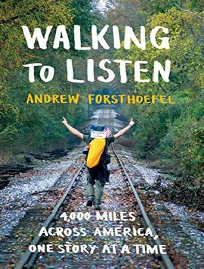 Walking to Listen - Andrew Forsthoefel