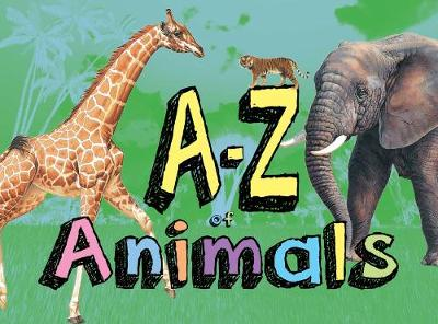 A-Z of Animals - Paula Hammond