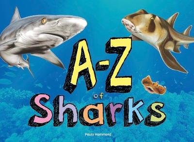 A-Z of Sharks - Paula Hammond