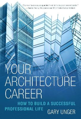 Your Architecture Career - Gary Unger