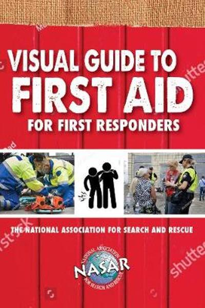 Visual Guide to First Aid for First Responders - Bryan Enberg