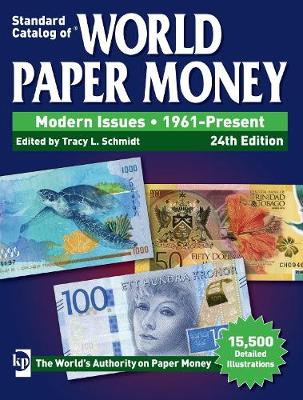 Standard Catalog of World Paper Money, Modern Issues, 1961-Present - Tracy Schmidt
