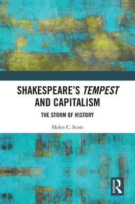 Shakespeare's Tempest and Capitalism - Prof. Helen C. Scott