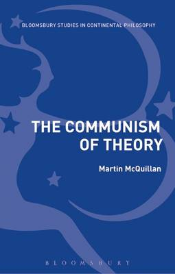 The Communism of Theory - Martin McQuillan