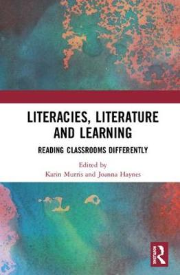 Literacies, Literature and Learning - Karin Murris