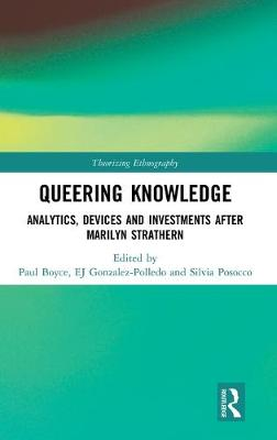 Queering Knowledge - Paul Boyce