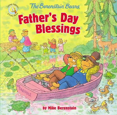 The Berenstain Bears Father's Day Blessings - Mike Berenstain