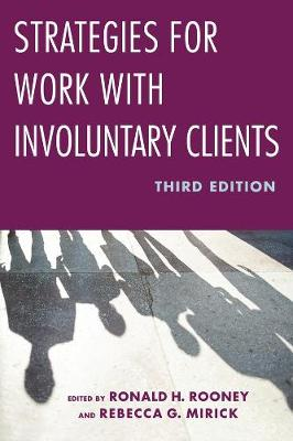 Strategies for Work with Involuntary Clients - Ronald Rooney