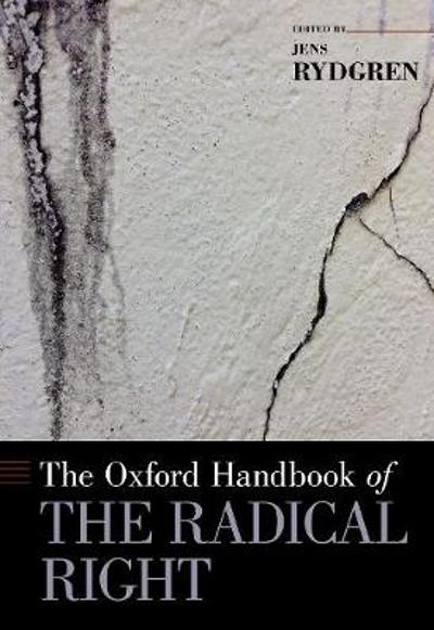 The Oxford Handbook of the Radical Right - Jens Rydgren