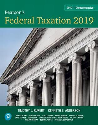 Pearson's Federal Taxation 2019 Comprehensive - Timothy J. Rupert