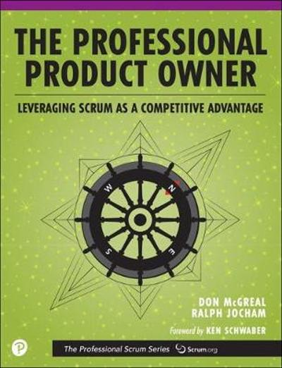 The Professional Product Owner - Don McGreal
