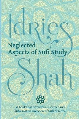 Neglected Aspects of Sufi Study (Pocket Edition) - Idries Shah