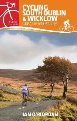 Cycling South Dublin & Wicklow - Ian O'Riordan