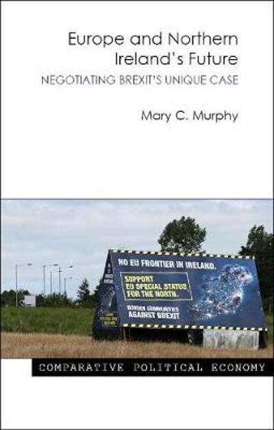 Europe and Northern Ireland's Future - Mary C. Murphy