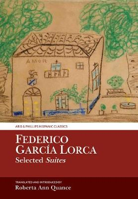 Federico Garcia Lorca, Selected Suites - Roberta Ann Quance