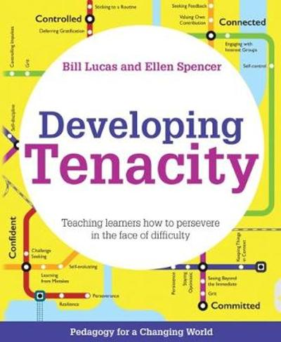 Developing Tenacity - Bill Lucas