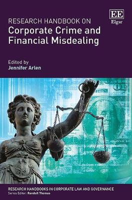 Research Handbook on Corporate Crime and Financial Misdealing - Jennifer H. Arlen