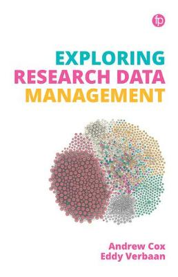 Exploring Research Data Management - Andrew Cox