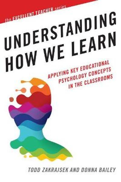Understanding How We Learn - Todd Zakrajsek