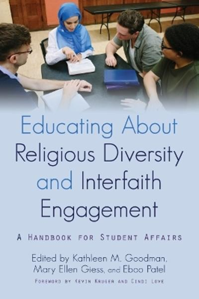 Educating about Religious Diversity and Interfaith Engagement - Kathleen M. Goodman