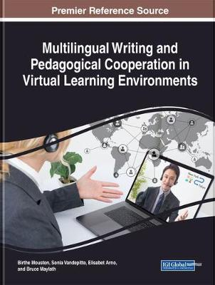 Multilingual Writing and Pedagogical Cooperation in Virtual Learning Environments - Birthe Mousten