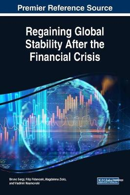 Regaining Global Stability After the Financial Crisis - Bruno S. Sergi