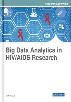 Big Data Analytics in HIV/AIDS Research - Ali Al Mazari