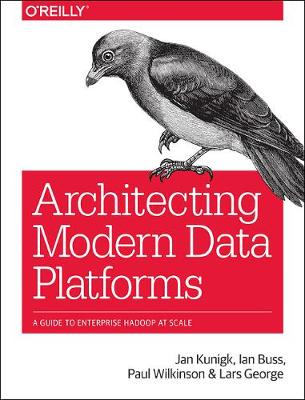 Architecting Modern Data Platforms - Lars George