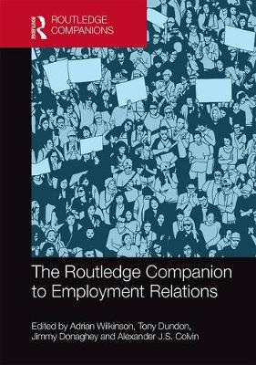 The Routledge Companion to Employment Relations - Jimmy Donaghey