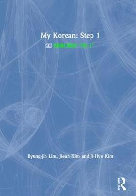 My Korean: Step 1 - Byung-Jin Lim
