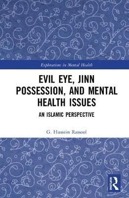 Evil Eye, Jinn Possession, and Mental Health Issues - G. Hussein Rassool