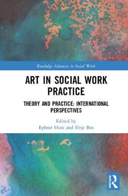 Art in Social Work Practice - Ephrat Huss