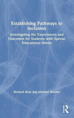Establishing Pathways to Inclusion - Richard Rose