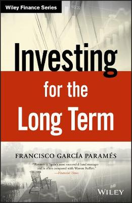 Investing for the Long Term - Francisco Parames