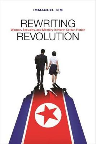 Rewriting Revolution - Immanuel Kim